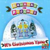 It's Christmas Time by Bananas In Pyjamas