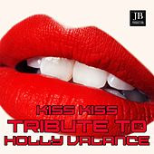 Kiss Kiss Tribute To Holly Valance by Disco Fever
