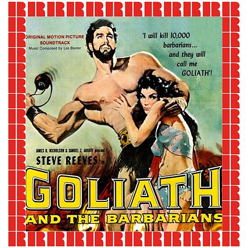 Goliath And The Barbarians (Hd Remastered Edition) von Les Baxter