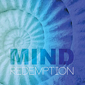 Mind Redemption (Calm Ambient Music Moods Playlist) by Various Artists