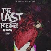 The Last Rebel by Li'l Zay