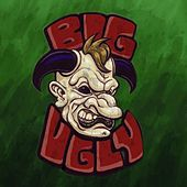 Big Ugly by Big Ugly