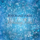 Boston Jazz Voices Holiday Time! by Boston Jazz Voices