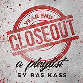 Year End Closeout: a Ras Kass Playlist by Ras Kass