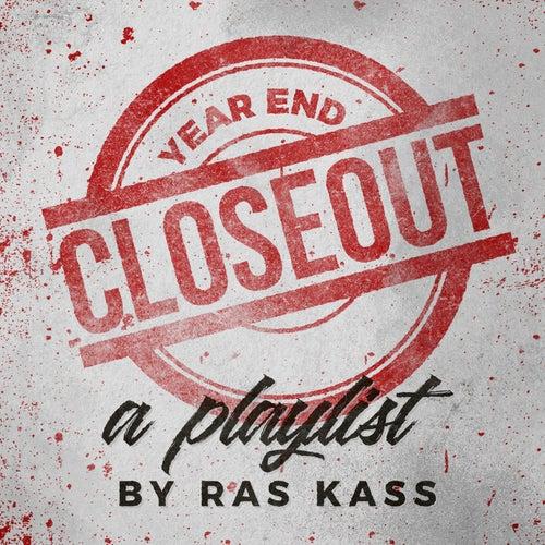 Year End Closeout: a Ras Kass Playlist by Ras Kass