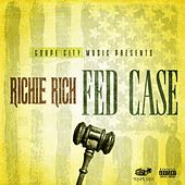 Fed Case by Richie Rich