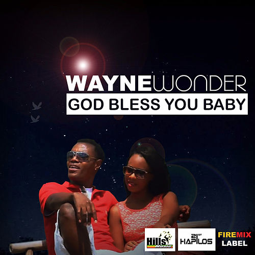 God Bless You Baby by Wayne Wonder