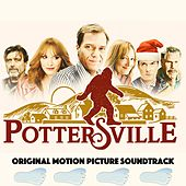 Pottersville (Original Motion Picture Soundtrack) by Various Artists