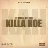 Return of the Killa Hoe by DJ Tc