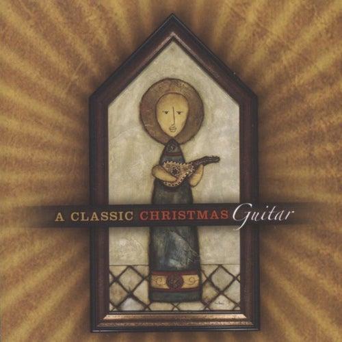 Play & Download A Classic Christmas: Guitar by Rodrigo Rodriguez | Napster