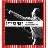 The Bowdoin College Concert 1960 (Hd Remastered Edition) by Pete Seeger