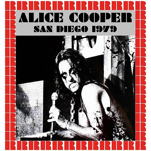 The Sports Arena, San Diego, April 9th, 1979 (Hd Remastered Version) di Alice Cooper