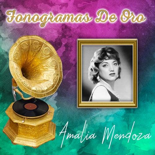 Fonogramas de Oro by Amalia Mendoza