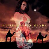 Mary Did You Know by Faith Maelys Mendy
