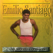 Emílio Santiago Coleção Obras Primas de Emílio Santiago