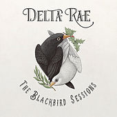 The Blackbird Sessions de Delta Rae