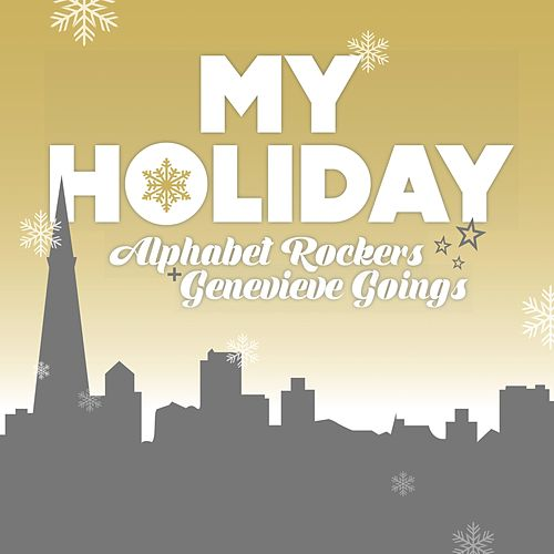 My Holiday by Alphabet Rockers