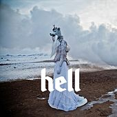 Hell by Ghost Town