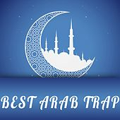 Best Arab Trap, Vol. 4 by Various