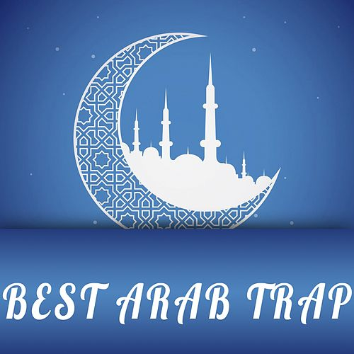 Best Arab Trap, Vol. 4 by Various