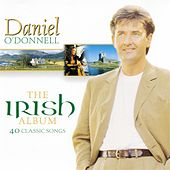 Play & Download The Irish Album by Daniel O'Donnell | Napster