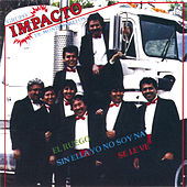 Play & Download Impacto De Montemorelos by Grupo Impacto De Montemorelos | Napster