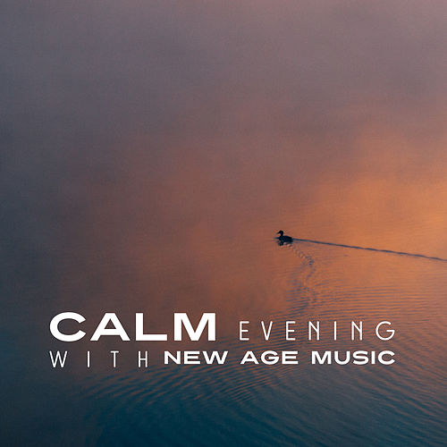Calm Evening with New Age Music de Relajación