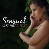 Sensual Jazz Vibes 2017 by Soft Jazz
