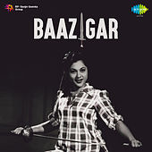 Baazigar (Original Motion Picture Soundtrack) by Geeta Dutt