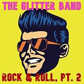 Rock & Roll, Pt. 2 by Glitter Band