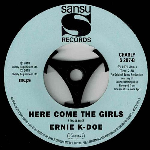 Here Comes the Girls (UK Hit Single Version) by Ernie K-Doe