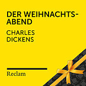 Dickens: Der Weihnachtsabend (Reclam Hörbuch) by Charles Dickens