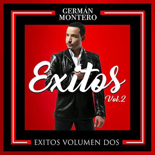 Éxitos Vol. 2 by Germán Montero