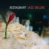 Restaurant Jazz Deluxe by Chilled Jazz Masters