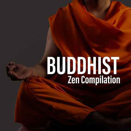 Buddhist Zen Compilation by Yoga Tribe