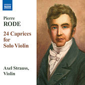 Rode, P.: 24 Caprices for Solo Violin by Axel Strauss