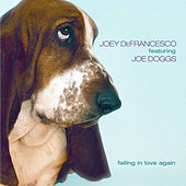 Play & Download Falling In Love Again by Joey DeFrancesco | Napster