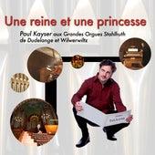 Une reine et une princesse by Paul Kayser