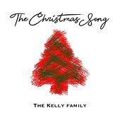 The Christmas Song von The Kelly Family