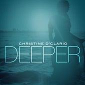 Deeper de Christine D'Clario
