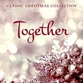 Classic Christmas Collection: Together, Vol. 3 by Various Artists