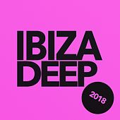 Ibiza Deep 2018 - EP by Various Artists