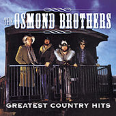 Play & Download Greatest Country Hits by The Osmonds | Napster