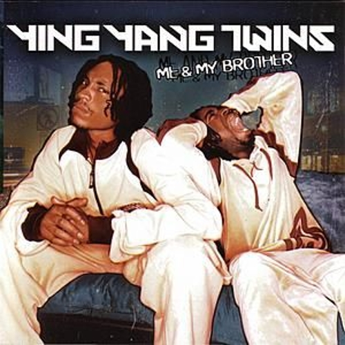 Play & Download Me And My Brother by Ying Yang Twins | Napster