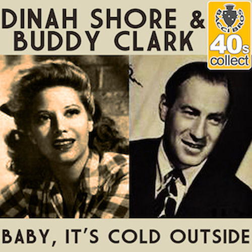 Baby, It's Cold Outside (Remastered) - Single by Dinah Shore