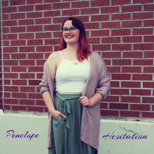Hesitation by Penelope