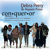 Con-Quer-Or (Live) by Debra Perry