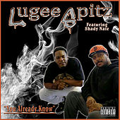 You Already Know by Lugee Spitz