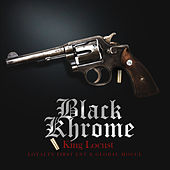 Black Khrome by King Locust