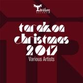 Tarakon Christmas 2017 by Various Artists